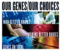 oUT GENES OUR CHOICES